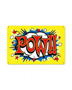 Pow, Humor, Metal Sign, 18 X 12 Inches