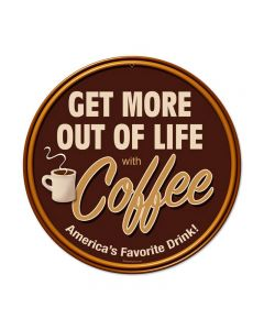 Get More Coffee, Food and Drink, Round Metal Sign, 14 X 14 Inches