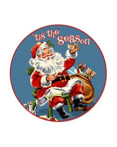 Tis The Season, Other, Round Metal Sign, 14 X 14 Inches