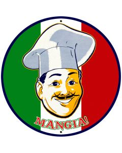 Mangia, Food and Drink, Round Metal Sign, 28 X 28 Inches