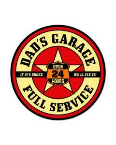 Dad's Garage, Automotive, Round Metal Sign, 28 X 28 Inches