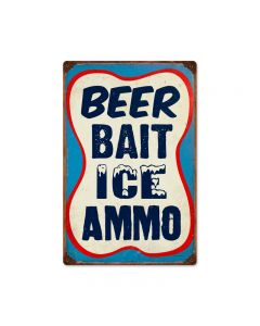 Beer Bait Ice Ammo, Food and Drink, Vintage Metal Sign, 12 X 18 Inches