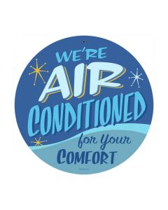 Air Conditioned, Home and Garden, Round Metal Sign, 14 X 14 Inches