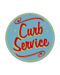 Curb Service, Food and Drink, Round Metal Sign, 14 X 14 Inches
