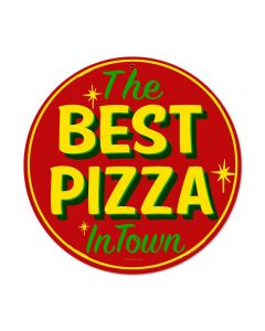 Best Pizza, Food and Drink, Round Metal Sign, 14 X 14 Inches