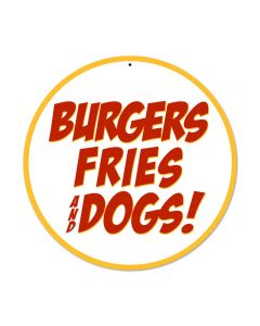 Burgers Fries Dogs, Food and Drink, Round Metal Sign, 14 X 14 Inches