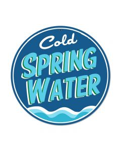 Cold Spring Water, Food and Drink, Round Metal Sign, 14 X 14 Inches
