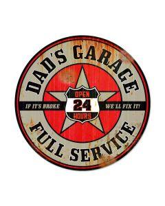 Dads Garage, Automotive, Round Metal Sign, 14 X 14 Inches