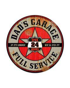 Dads Garage, Automotive, Round Metal Sign, 28 X 28 Inches