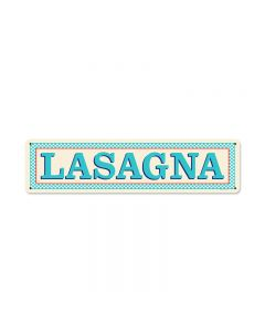 Blue Lasagna, Food and Drink, Vintage Metal Sign, 20 X 5 Inches