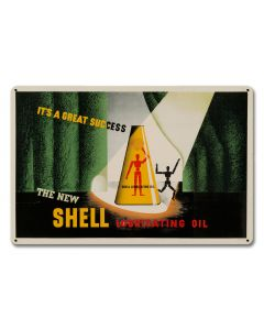 It's Great Success New Shell Lubricating Oil, Featured Artists/Shell, Satin, 18 X 12 Inches