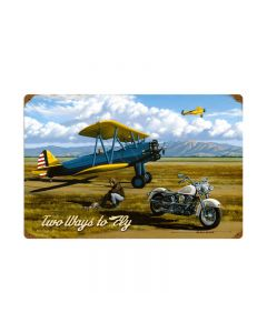 Two Ways to Fly, Aviation, Vintage Metal Sign, 24 X 16 Inches